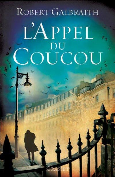 L'Appel Du Coucou (Robert Galbraith) : En vente le 6 novembre prochain en France !