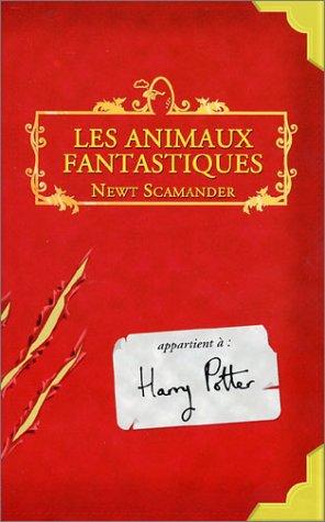 Les animaux fantastiques : La nouvelle série de films dérivée de la saga Harry Potter !