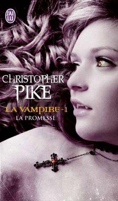 La promesse (La vampire T.1) - Christopher Pike