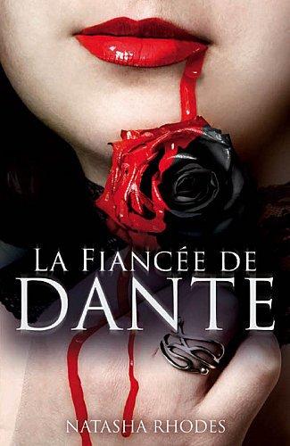 La fiancée de Dante (Kayla Steele T.1) - Natasha Rhodes