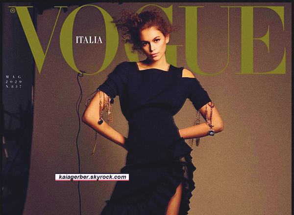 -  VOGUE ITALIA ●- Découvrez la couverture et les clichés où  Kaia Gerber  apparait ! (édition mai 2020) -