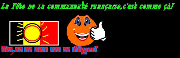 Fêtes de la communauté Française=pas école=grasse matiné un Mardi