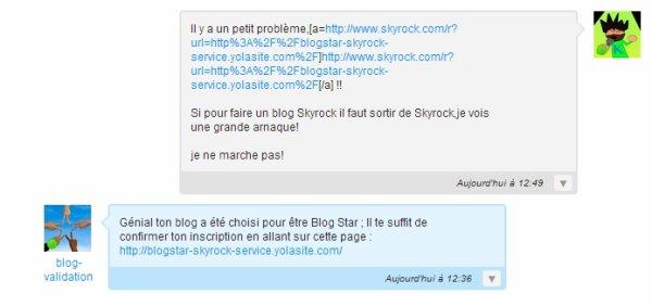 Arnaque:Blog Star en-dehors de Skyrock!