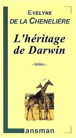 L'héritage de Darwin-Évelyne de la Chenelière