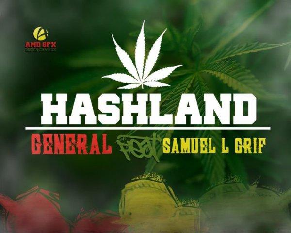 "HASHLAND "" GeNeRaL """