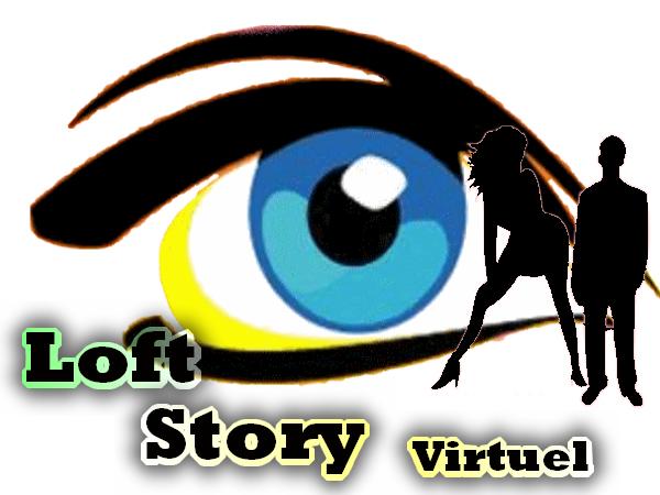 """_-_ Loft Story Virtuel 1 _-_ """"Surtout N'oubliez Pas...............Soyez Vous meme...... """""""