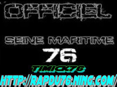 LE  1 ER SITE OFFICIEL DU RAP DU 76