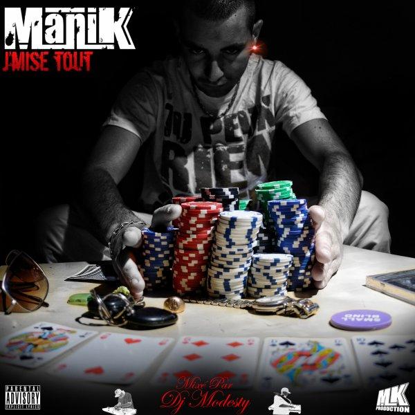 """MANIK Mixtape """"J'mise tout"""" en téléchargement gratuit"""