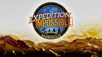 TV show ★ Expedition impossible ★ : ♥ kingdom of morocco ♥