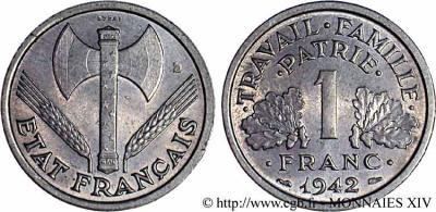 Le franc sous l'ETAT FRANCAIS 3) la monnaie