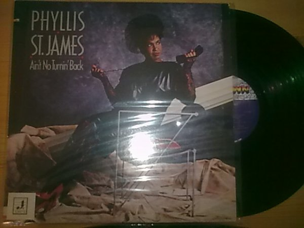 Phyllis St. James - Ain't No Turnin Back 1984