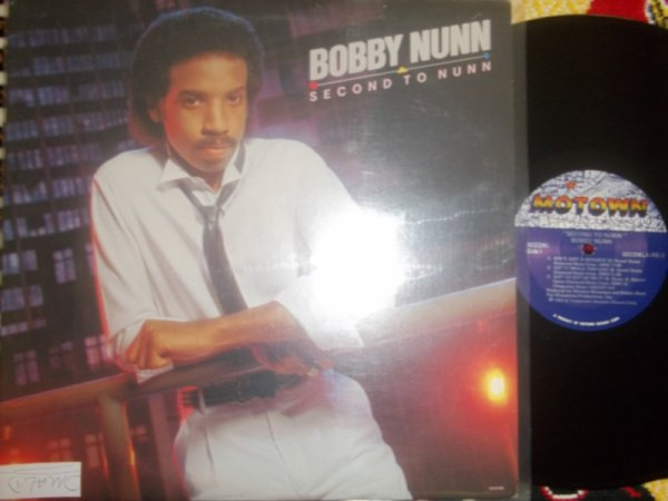 Bobby Nunn- Second To Nunn