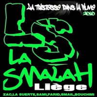 La Smalah - On ma dit  (Zac,Sami,La Suerte,Smail) (2010)