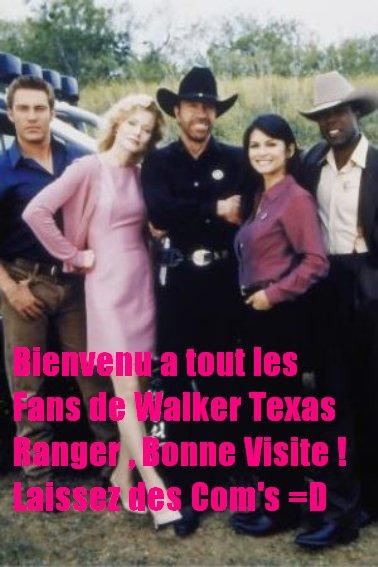 Bienvenu Sur Mon Blog Dédier A La Série Walker Texas Ranger ! <3