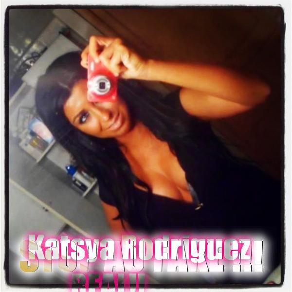 STOP AUX FAKES DE Katsya Rodriguez !!!!
