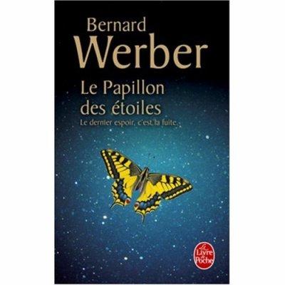 Le papillon des étoiles de Bernard Werber