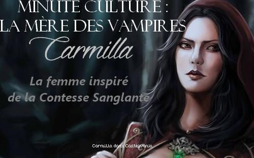 Minute culture : Carmilla, La Reine Stryge de la littérature