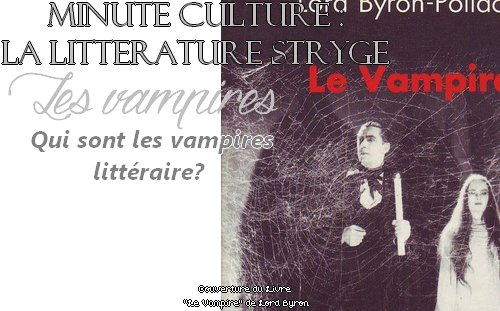 Culture G : Les vampires dans la Littérature.