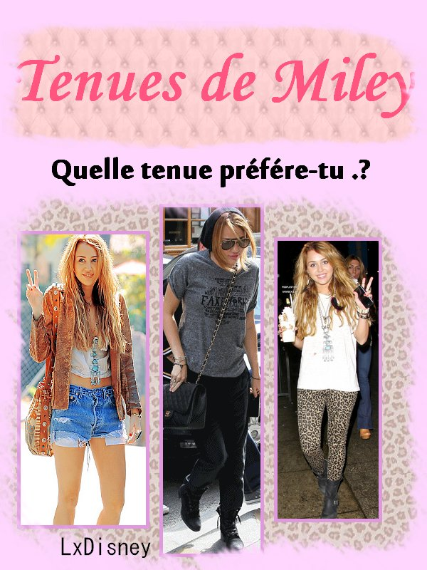 Les looks differents de Miley