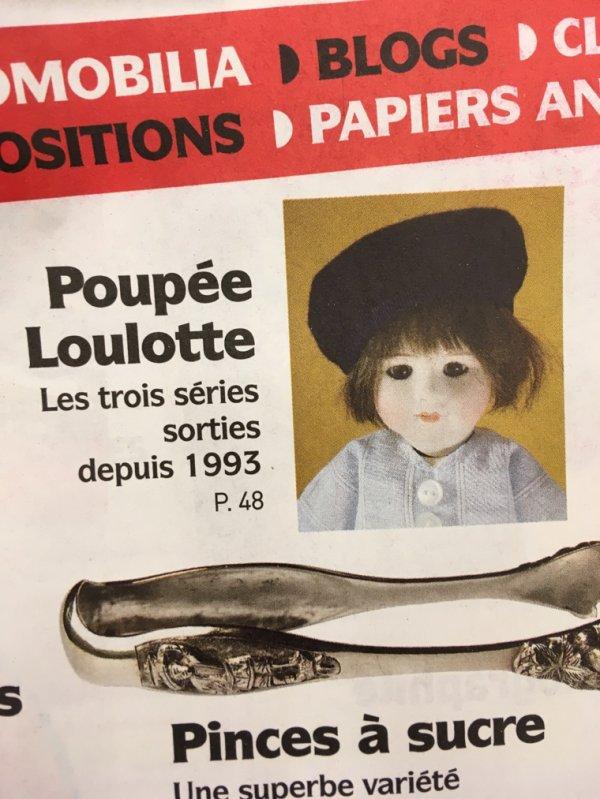 Collectionneur chineur 15 juin 2018- Tout sur Loulotte !