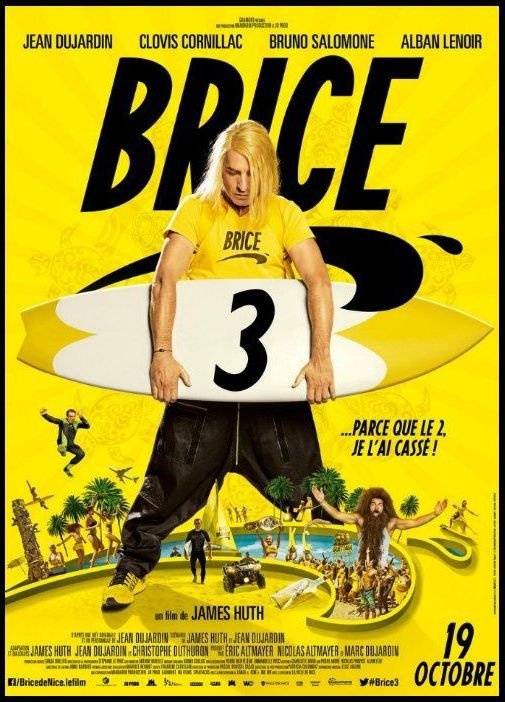 """Spécial """"BRICE 3, LE FILM..."""" - Image n° 1/3 !..."""