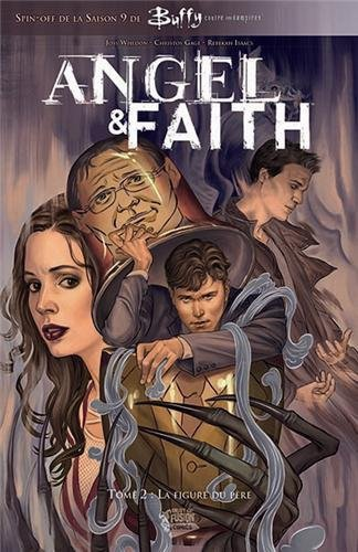 angel & faith tome 2