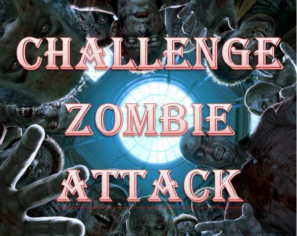 Challenge | Zombie Attack