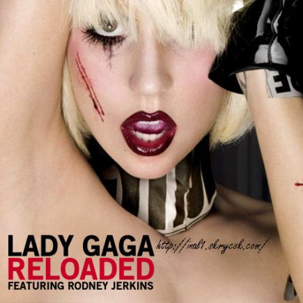 """Reloaded"" - Lady GaGa 2011"