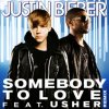 ♫Justin Bieber ft Usher-Somebody To love ♫