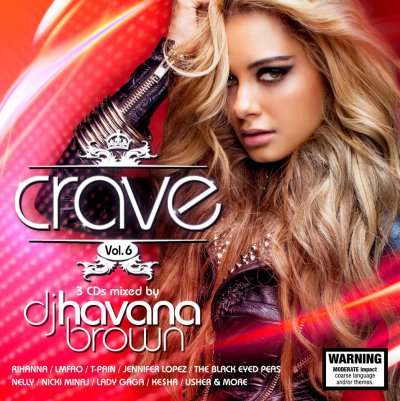 DJ.HAVANA BROWN ~ CRAVE VOL.6 ~ MINI MIX 19:14MIN
