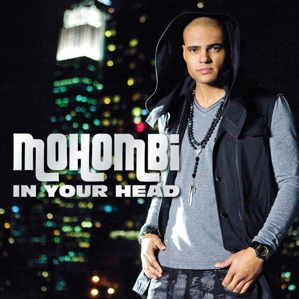 Mohombi - In Your Head  (2012)