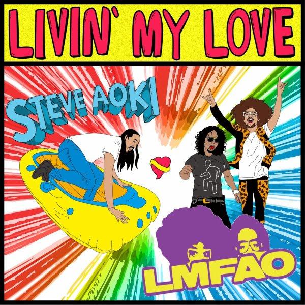 Wonderland / Steve Aoki & Lmfao & Nervo - Livin' my love (2012)