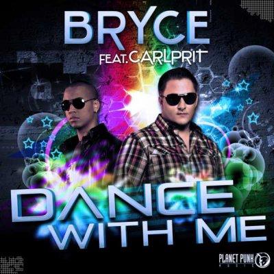 Vidéoclip ~ Bryce feat. Carlprit - Dance with me