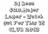 MiiX Déliire / Dj Kenn 420.Major Lazer - Watch Out For This VS CLUB 2013 (2013)