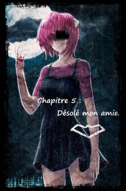 The little strange girl - Chapitre 5 (1ère partie): Désolé mon amie...
