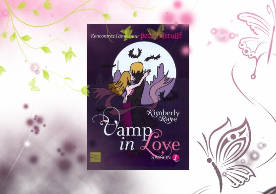 Vamp in love t1 de Kimberly Raye