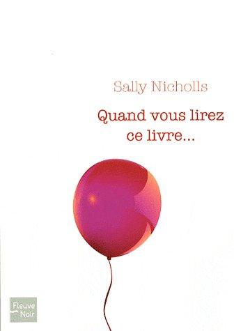 Quand vous lirez ce livre... de Sally Nicholls