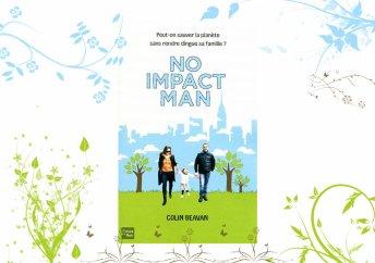 No Impact Man de Colin Beavan