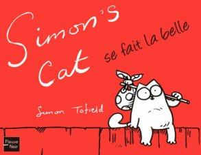 Simon's cat se fait la belle de Simon Tofield