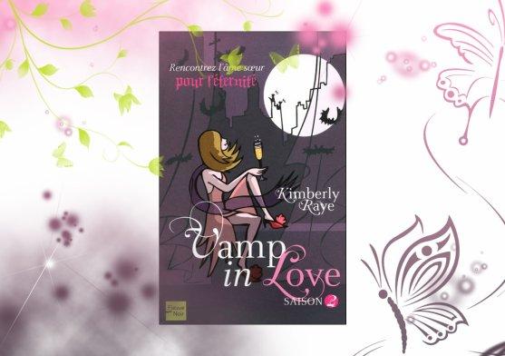 Vamp in love saison 2 de Kimberly Raye