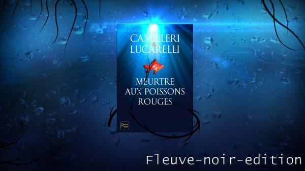 Meurtre aux poissons rouges de A. Camilleri et de C. Lucarelli