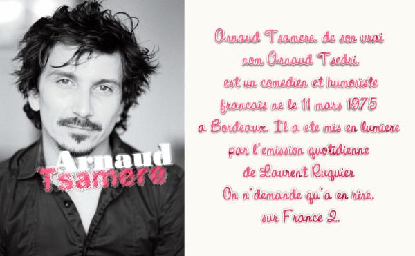 Arnaud Tsamere : Retenez moi ce nom  !