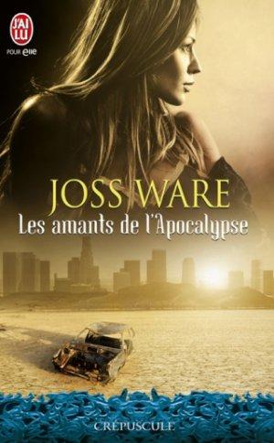 série les amants de l'apocalypses de Ware Joss