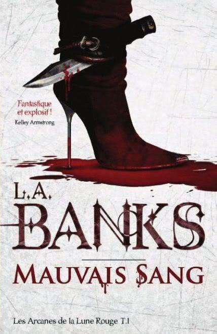 Série les arcanes de la Lune Rouge de L .A. Banks