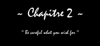 A Beautiful Disaster - Chapitre II