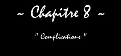 A Beautiful Disaster - Chapitre VIII