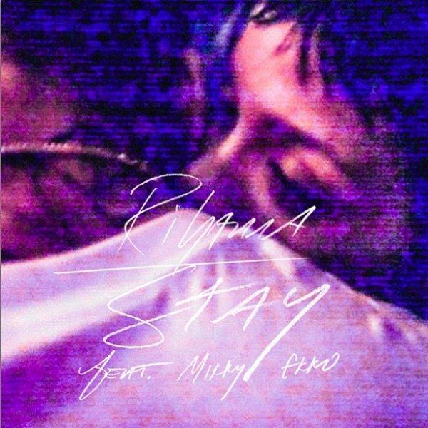 """La pochette du single """" Stay """" et """" Pour It Up """""""