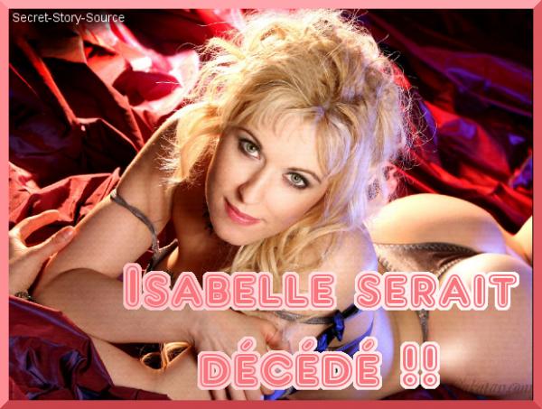 Isabelle, de Secret Story 2, la croque-mort, serait décédée !!