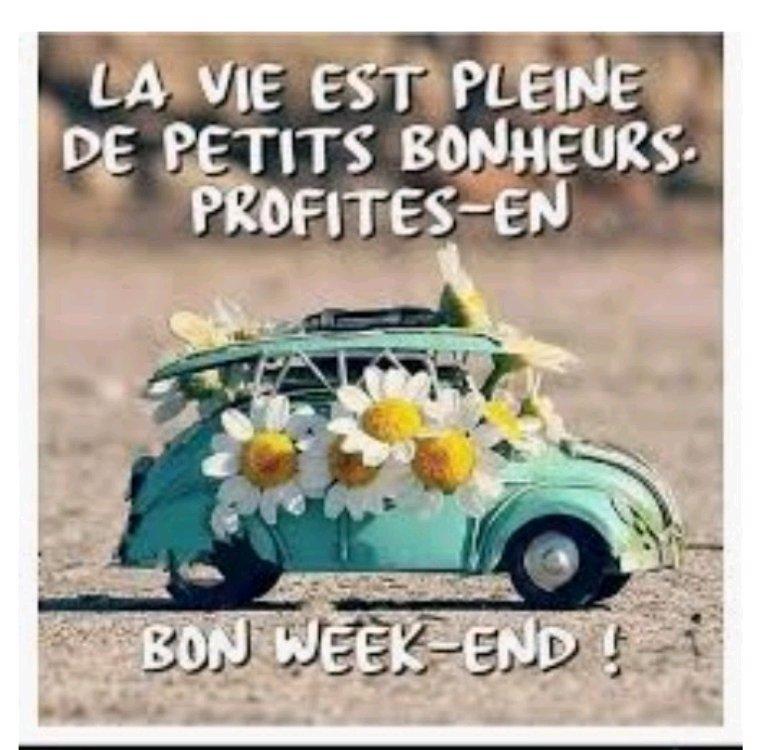 Bon week-end à vous tous à lundi