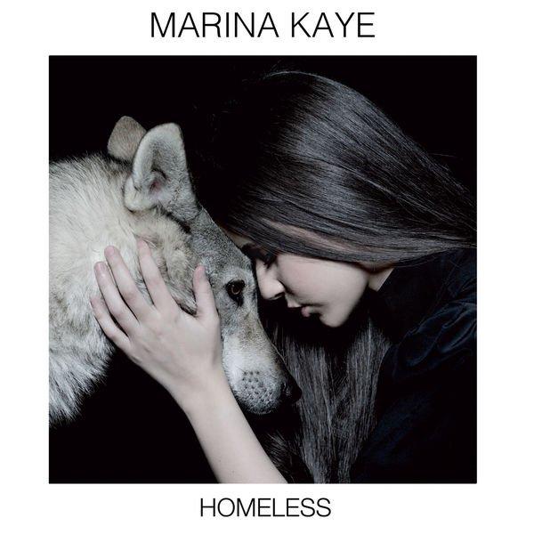 Homeless - Marina Kaye. (2015)